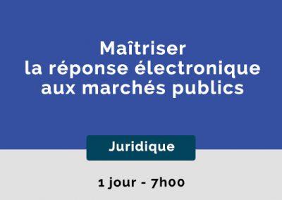 Maîtriser la réponse électronique aux marchés publics