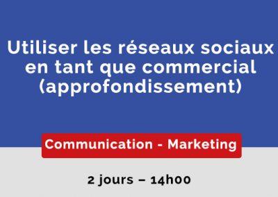 Utiliser les réseaux sociaux en tant que commercial (Approfondissement)