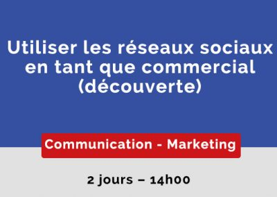Utiliser les réseaux sociaux en tant que commercial (Initiation)